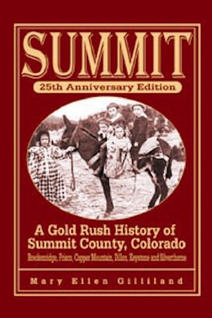 Summit County Colorado History Book